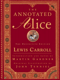 Copertina di The Annotated Alice: The Definitive Edition