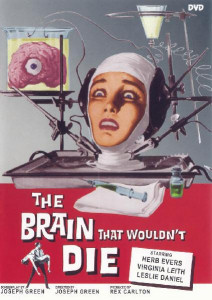 Locandina di The Brain That Wouldn't Die