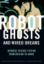 Copertina di Robot Ghosts and Wired Dreams