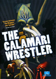 Locandina di The Calamari Wrestler