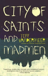 Copertina di City of Saints and Madmen